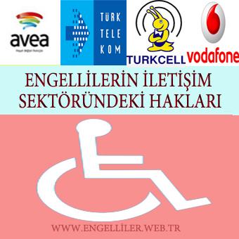 Engellilerin İletişim Sektöründe ki Hakları