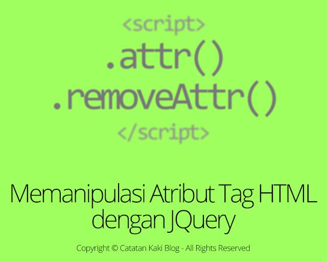 Cara Memanipulasi Atribut HTML dengan JQuery