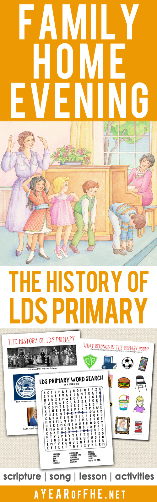 A Year Of FHE: Year 02 / Lesson 07: The History Of LDS Primary