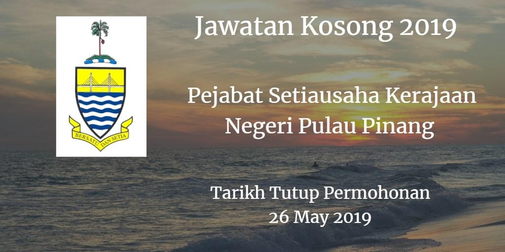 Jawatan Kosong Pejabat Setiausaha Kerajaan Negeri Pulau Pinang 26 May 2019