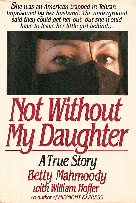 The Moral Premise Blog  Story Structure Craft  Not Without My Daughter f519654d27da4
