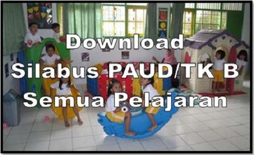 Download Silabus PAUD/TK B Semua Pelajaran