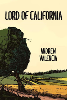 Interview with Andrew Valencia, author of Lord of California