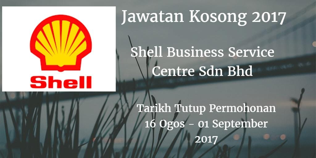 Jawatan Kosong Shell Business Service Centre Sdn Bhd 16 Ogos - 01 September 2017