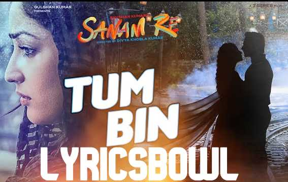Tum Bin Jiya Jaye Kaise Lyrics - Shreya Ghoshal | LyricsBowl