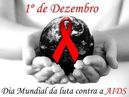 Dia Mundial da Luta contra a Aids (01 de Dezembro)