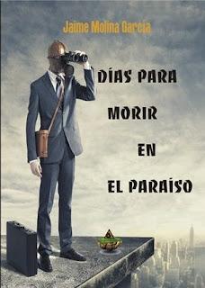 Días morir paraíso Molina García