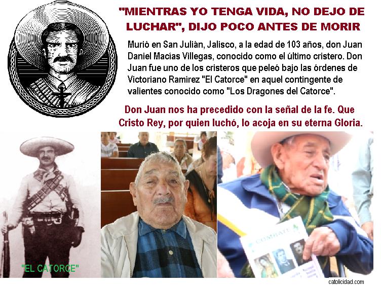 Sobre la vida de Juan Daniel Macías Villegas  y algunos otros Cristeros %25C3%259ALTIMO%2BCRISTERO