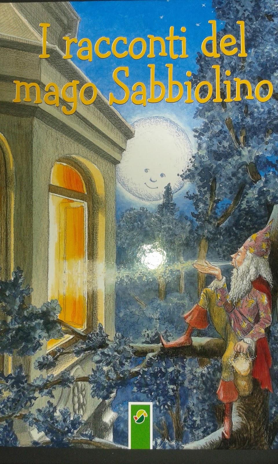 Libri di un ragazzo comune i racconti del mago sabbiolino - Mago ma bel ...