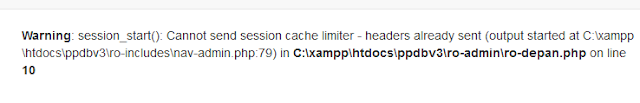 Cara Mengatasi session_start(): Cannot send session cache limiter - headers already sent