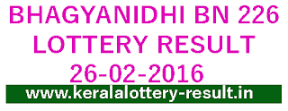 Kerala lottery result, bhagyanidhi lottery result, Kerala Bhagyandhi BN 226 result, Bhagyanidhibn226 lottery result, Online Kerala Bhagya nidhi lottery result bn-226 today, Bhagyanidhi lottery BN226 lottery result today 26/02/2016, check bhagya kuri result 26-02-2016, Kerala lottery result, Bhagyanidhi Lottery result, Bhagyanidhi BN-226 lottery result, Today's Bhagyanidhi Lottery result today, 26-02-2016 Bhagyanidhi Lottery result, Bhagyanidhi BN 226 lottery result