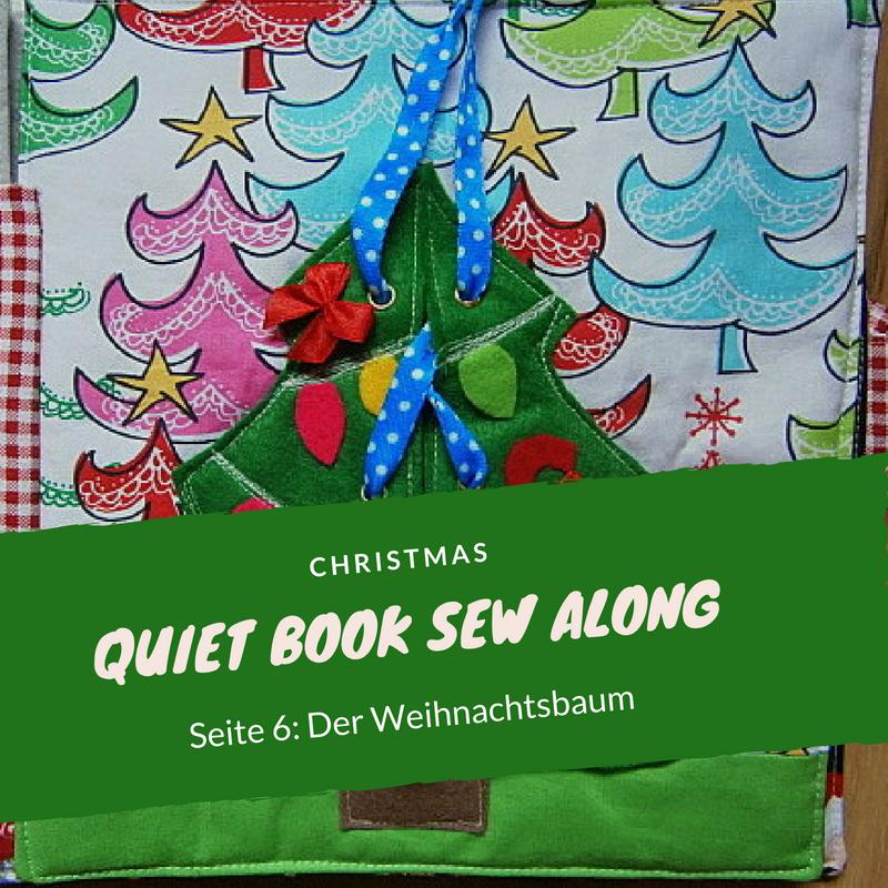 Tannenbaum Der Schneit.Ulrikes Quietbooks Weihnachts Quiet Book Sew Along Oh Tannenbaum