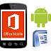 تحميل تطبيق microsoft office mobile app اوفيس للاندرويد برابط مباشر