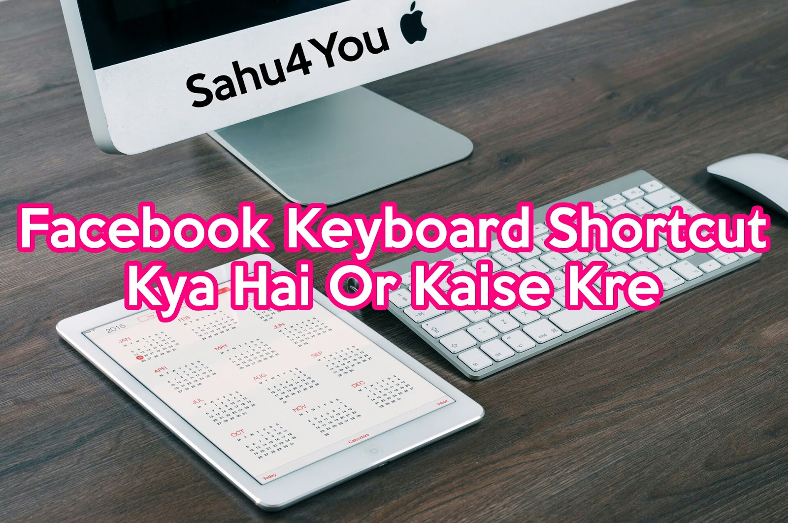 List of Facebook Shortcut KeyBoard and Facebook Emoticons
