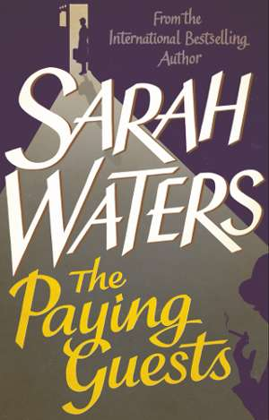 Sarah Waters – The Paying Guests PDF eBook