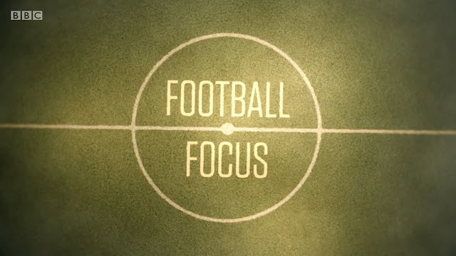BBC Football Focus – 25th August 2018