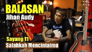 Lirik Lagu Balasan Sayang 11 - Jihan Audy