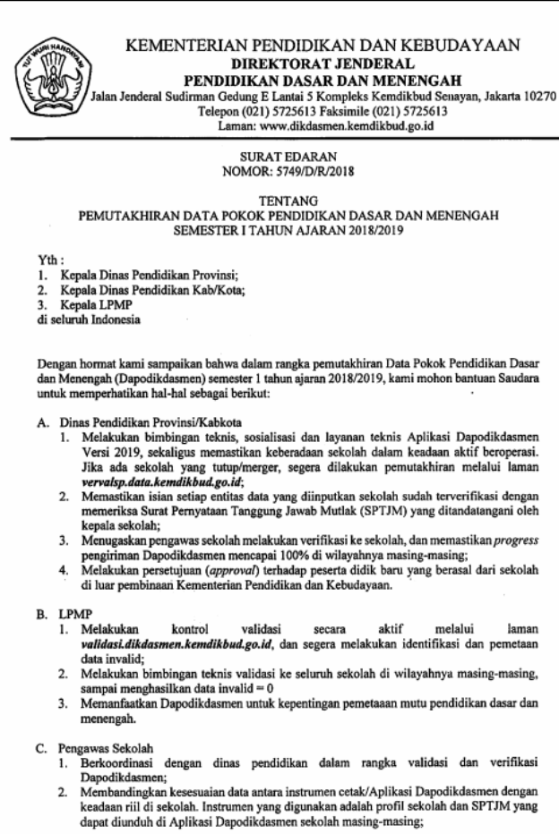 ini ditujukan Kepala Dinas Pendidikan Provinsi SURAT EDARAN DIRJEN DIKDASMEN NOMOR 5749/D/R/2018 TENTANG PEMUTAKHIRAN DAPODIK SEMESTER 1 TAHUN AJARAN 2018/2019