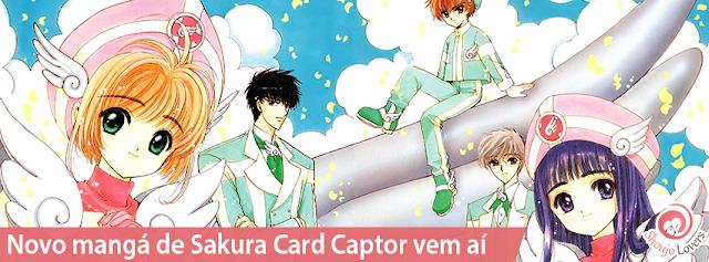 Novo mangá de Sakura Card Captor vem aí!