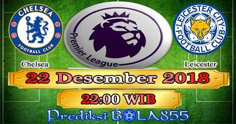 Prediksi Bola855 Chelsea vs Leicester 22 Desember 2018