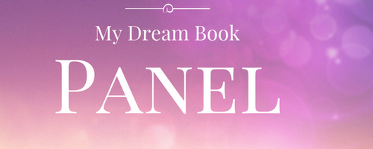 My Dream Book Panel!
