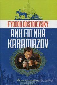 Anh Em Nhà Karamazov - Fyodor Mikhailovich