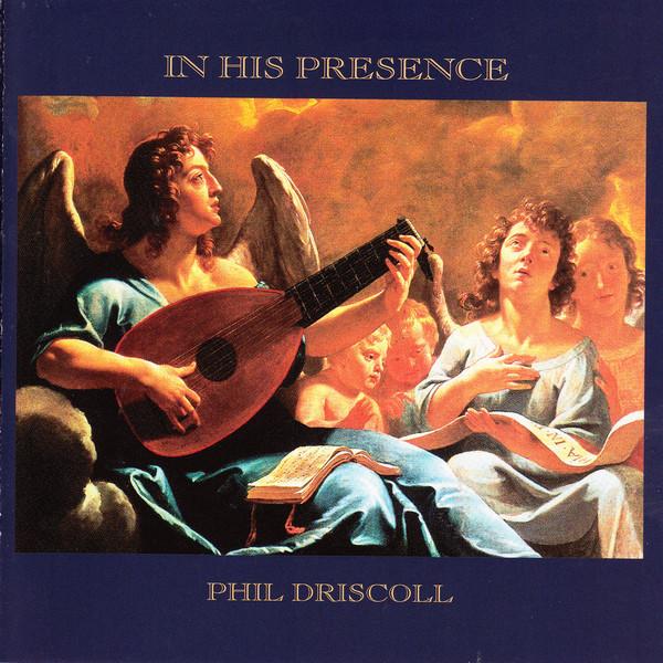 Phil Driscoll-In His Presence-
