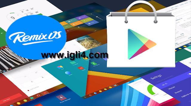 كيفية تثبيت جوجل بلاي Google Play علي نظام Remix OS