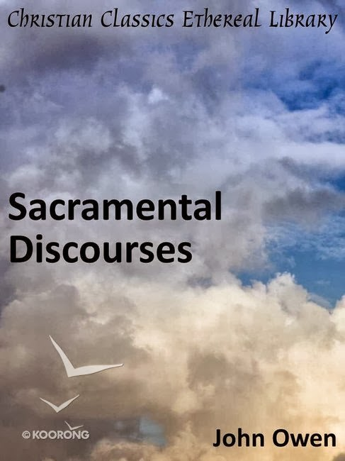 John Owen-Sacramental Discourses-