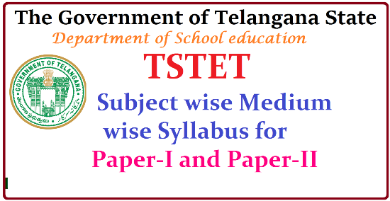 TSTET-2016 Syllabus Download Apply Online for Telangana TET Notification Released Telangana State Teachers Eligibility Test-2016 Notification and Schedule Released Directorate of School Education, Telangana State has issued Notification for First Telangana TET Notification and Schedule after formation Telangana State. Online applications are invited from the eligible candidates who intend to be teachers for classes I to VIII in schools in Telangana State for appearance in the First Telangana Teacher Eligibility Test (TS-TET , 2016) to be conducted by Department of School Education, Government of Telangana State on 1st May , 2016 in all 10 Districts of the State.http://www.paatashaala.in/2016/03/tstet-2016-subject-wise-medium-wise-syllabus-for.html