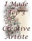 I made Top 3 at Creative Artiste