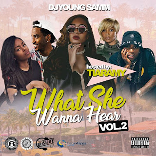 Dj Young Samm - What She Wanna Hear Vol.2 (Hosted By Tiaramy)