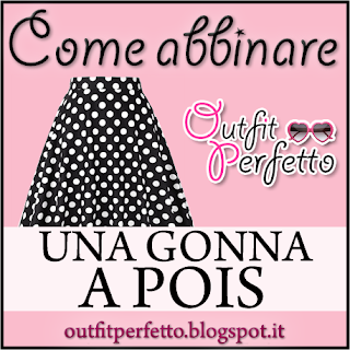 Come abbinare una GONNA A POIS (outfit Primavera/Estate)