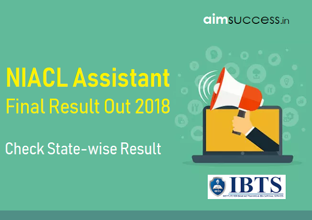 NIACL Assistant Final Result Out: Check State-wise Result