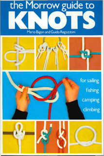 The Morrow Guide To Knots For Sailing Fishing Camping Climbing