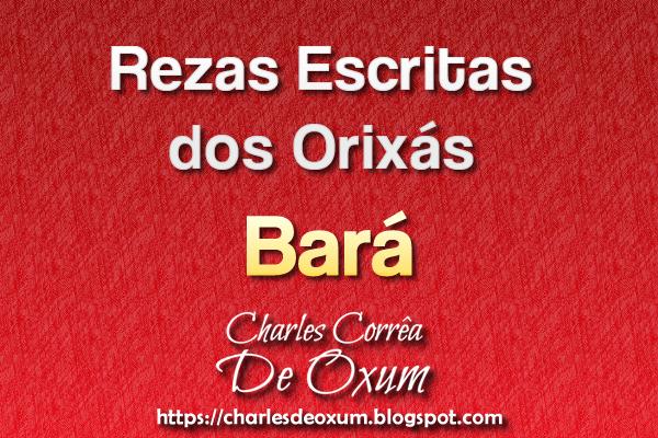 Rezas Escritas do Orixá Bará - Charles Corrêa D' Oxum
