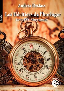 Les héritiers de l'horloger de Andréa Deslacs