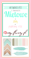 http://essy-floresy.blogspot.co.uk/2016/04/wyzwanie-10-mietowe.html