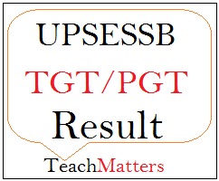 image : UPSESSB TGT PGT Result 2018 Interview Schedule @ TeachMatters