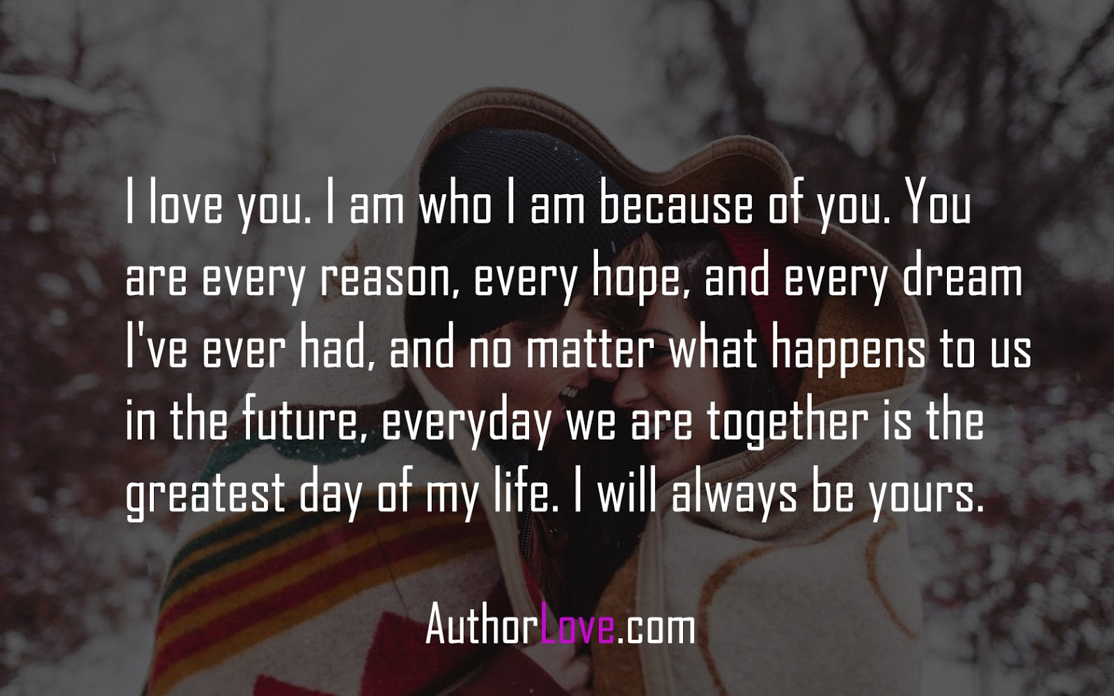 I Love You I Am Who I Am Because Of You Love Quotes Author Love