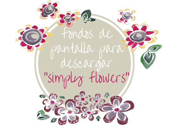 "FREE WALLPAPERS nº3: ""simply flowers"", simplemente flores"