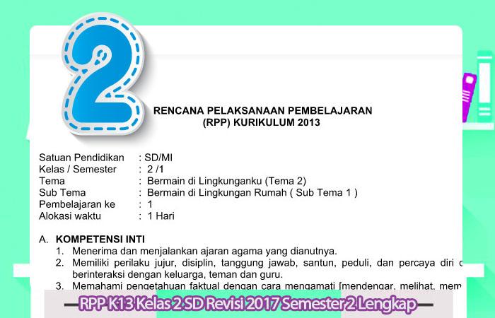 RPP K13 Kelas 2 SD Revisi 2017 Semester 2 Lengkap Semua Tema