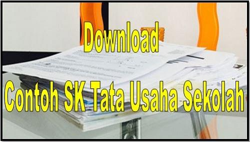 Download Contoh SK Tata Usaha Sekolah