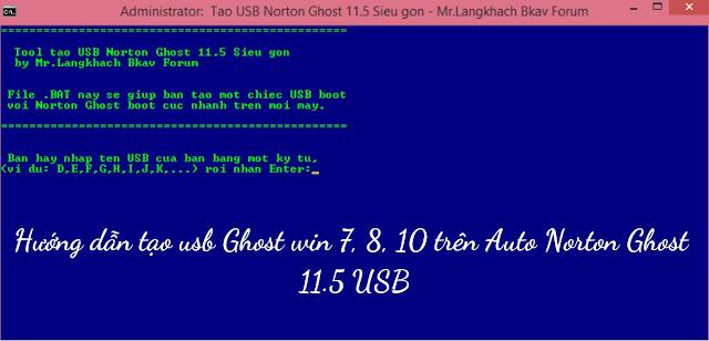 Hướng dẫn tạo usb Ghost win 7, 8, 10 bằng 1 click