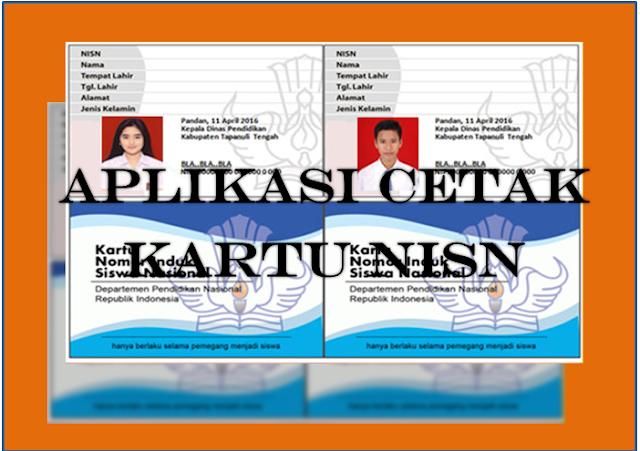 Download Aplikasi Cetak Kartu NISN, GRATIS !!! Desain Keren