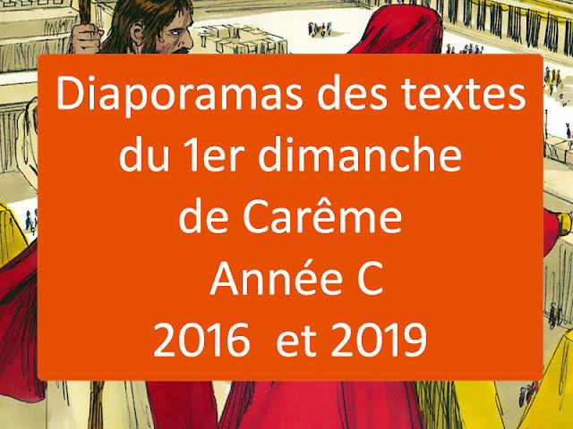Diaporamas des lectures du premier dimanche de Carême année C - 2019