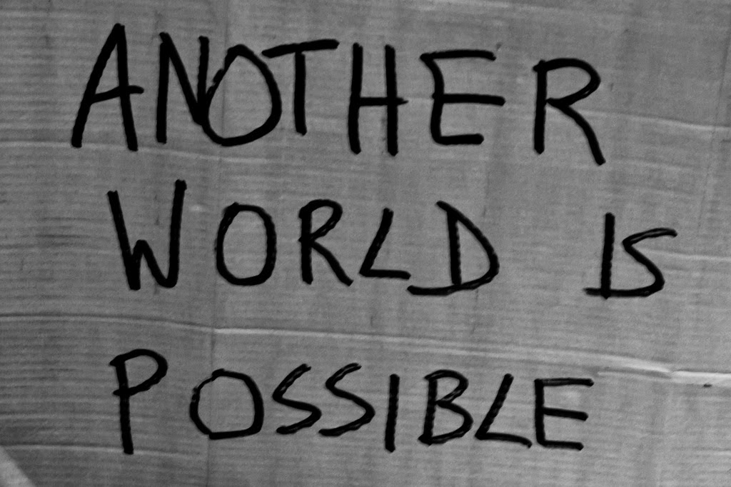 Pumphouse: LENT Photo # 35 'Another World is Possible'