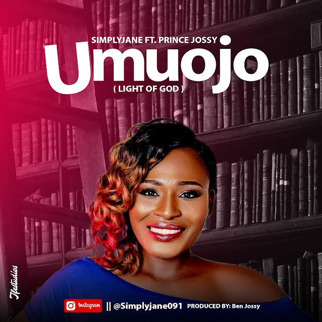 DOWNLOAD MP3: Simplyjane Ft. Prince Jossy - Umuojo