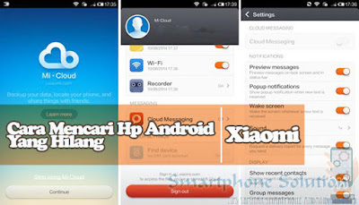 cara mencari hp xiaomi yang hilang dalam keadaan mati Cara Mencari Hp Xiaomi Hilang Tidak Aktif