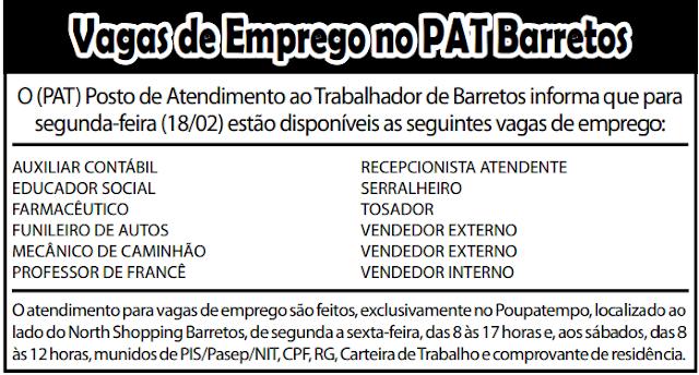 VAGAS DE EMPREGO DO PAT BARRETOS-SP PARA 18/02/2019 (SEGUNDA-FEIRA)